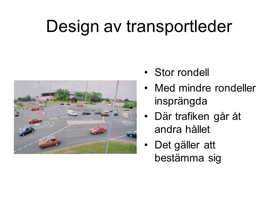 Design av transportleder