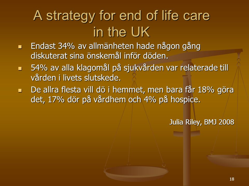 A strategy for end of life care in the UK