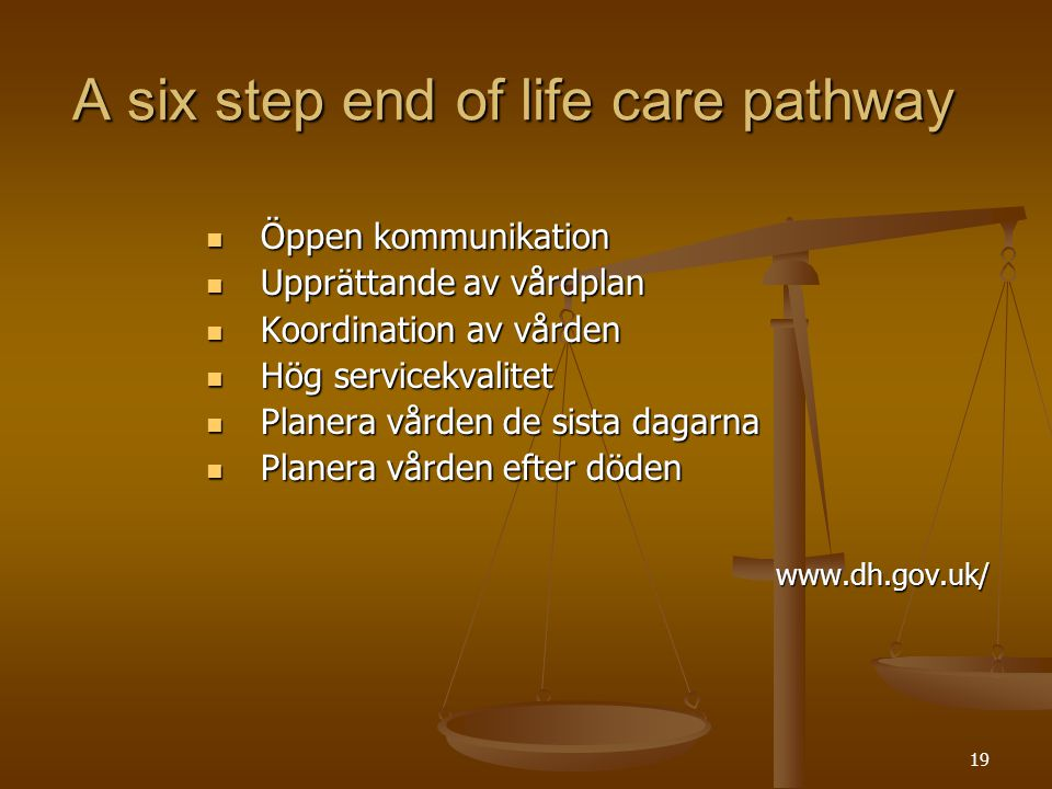 A six step end of life care pathway