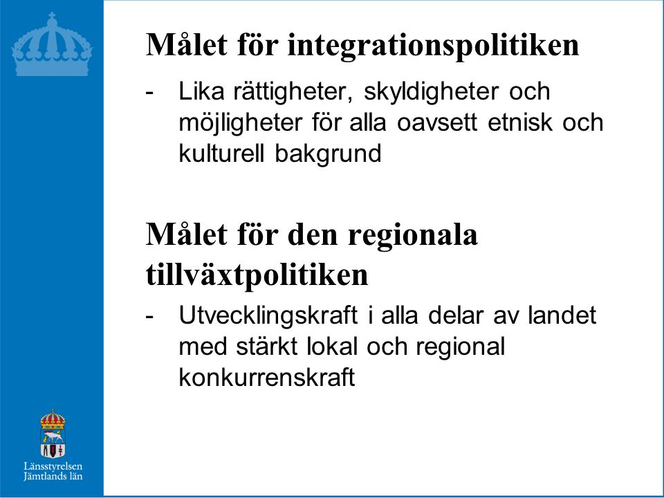 Målet för integrationspolitiken