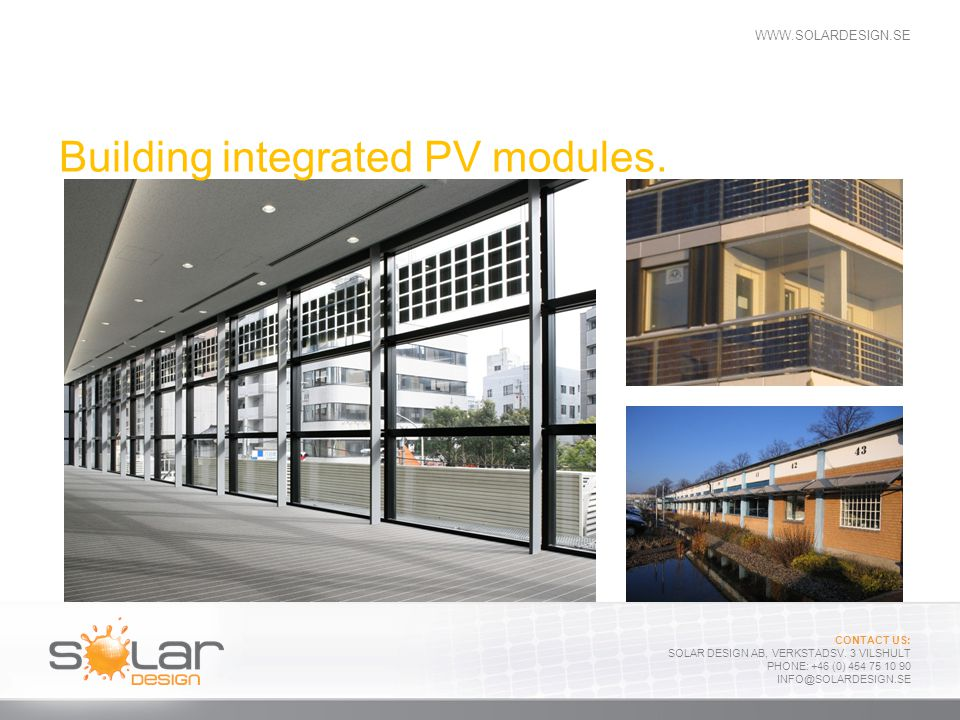 Building integrated PV modules.
