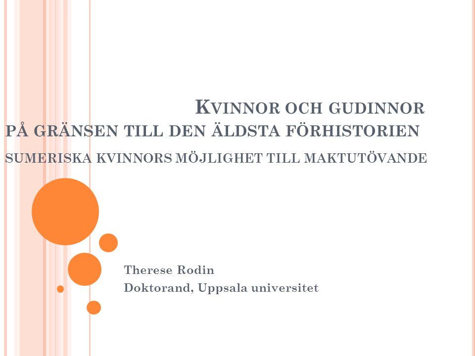 Therese Rodin Doktorand, Uppsala universitet