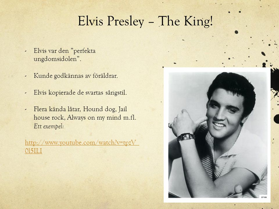 Elvis Presley – The King!