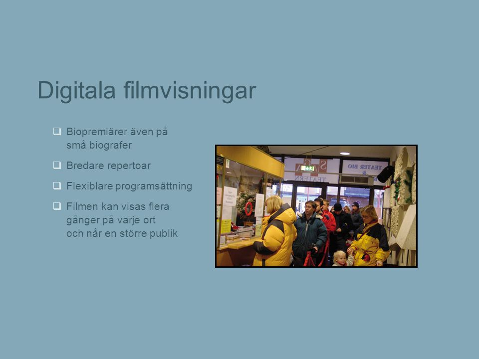 Digitala filmvisningar