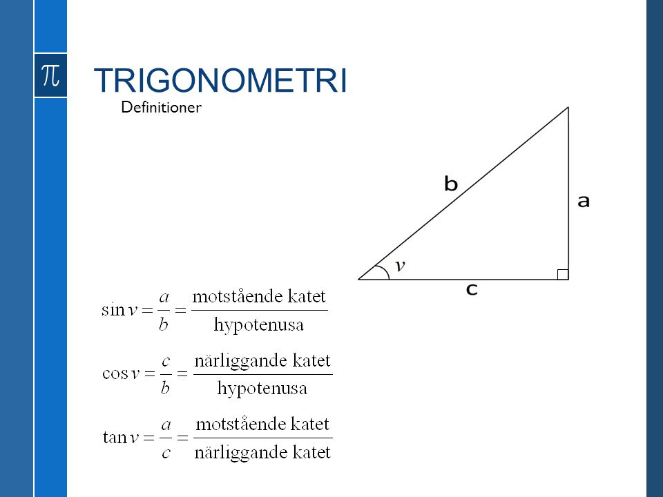 TRIGONOMETRI Definitioner