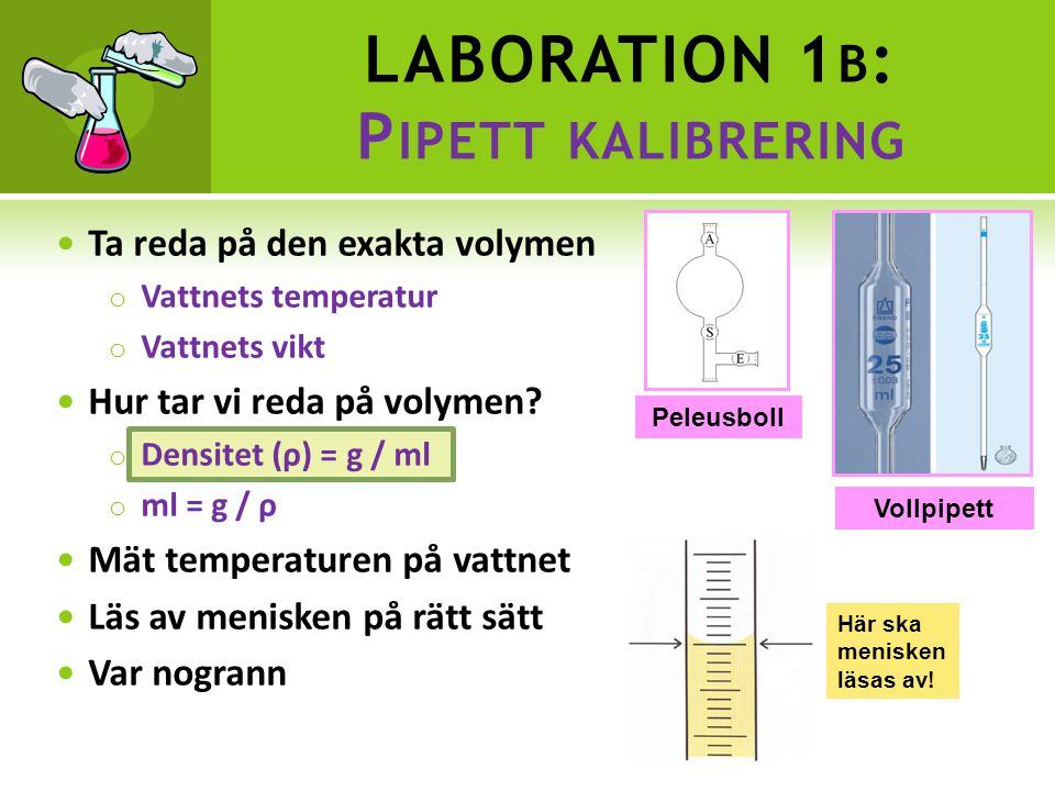 LABORATION 1b: Pipett kalibrering