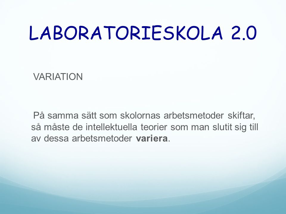 LABORATORIESKOLA 2.0 VARIATION