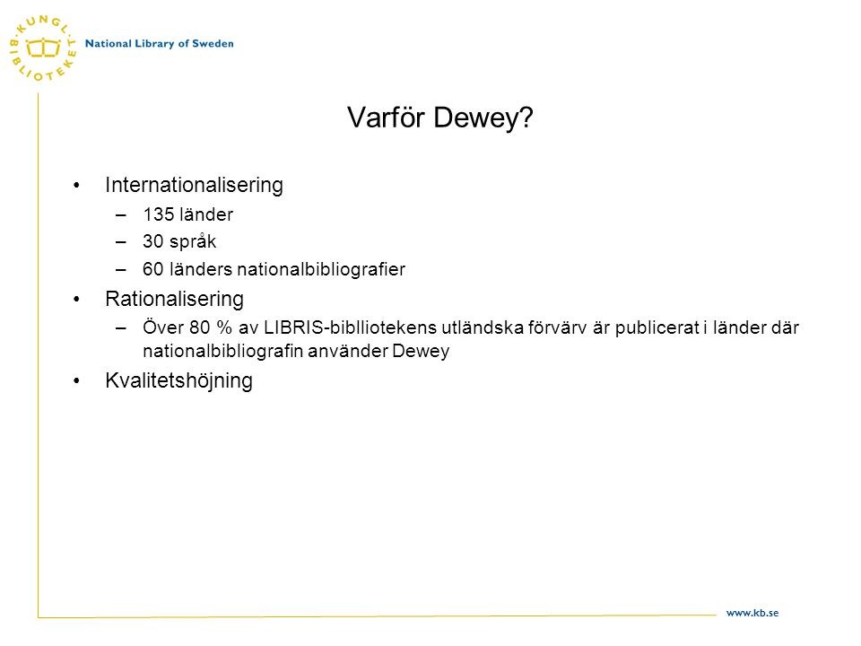 Varför Dewey Internationalisering Rationalisering Kvalitetshöjning