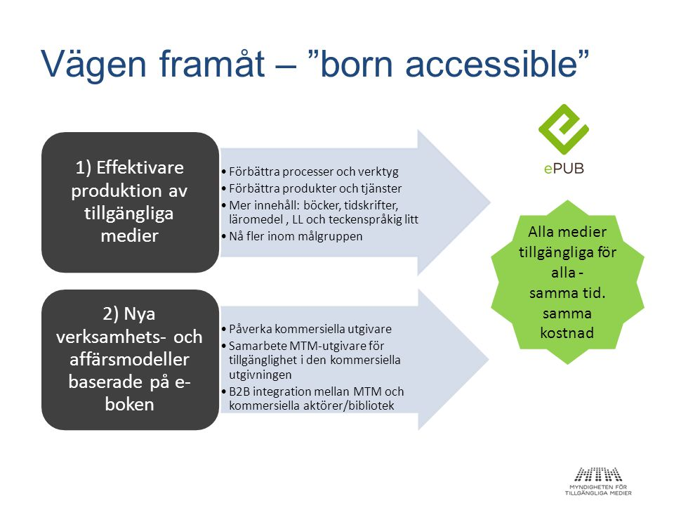 Vägen framåt – born accessible
