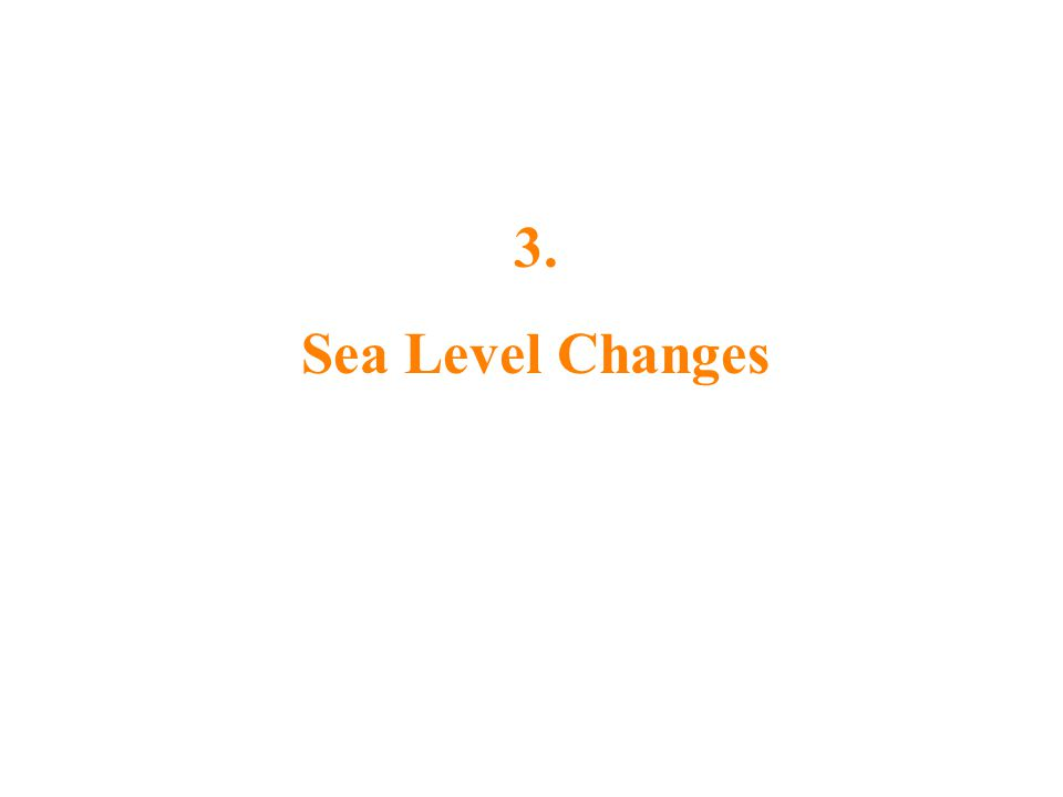 3. Sea Level Changes