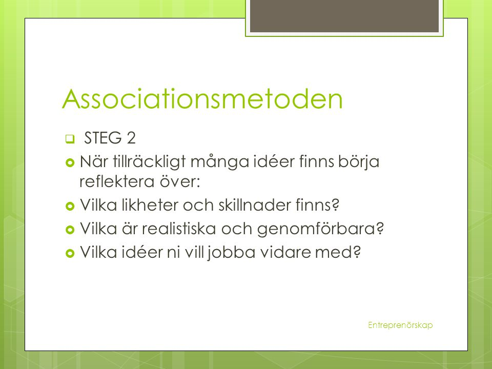 Associationsmetoden STEG 2