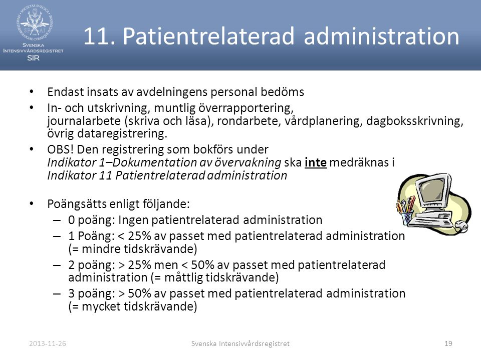11. Patientrelaterad administration