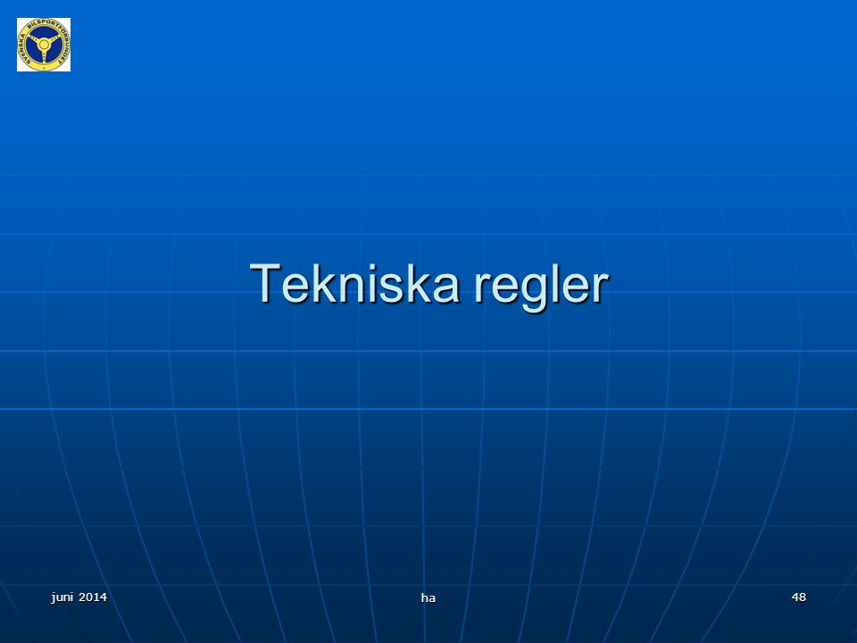 Tekniska regler april 2017 ha