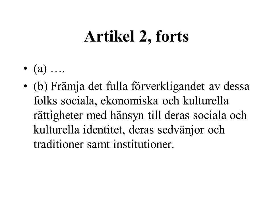 Artikel 2, forts (a) ….