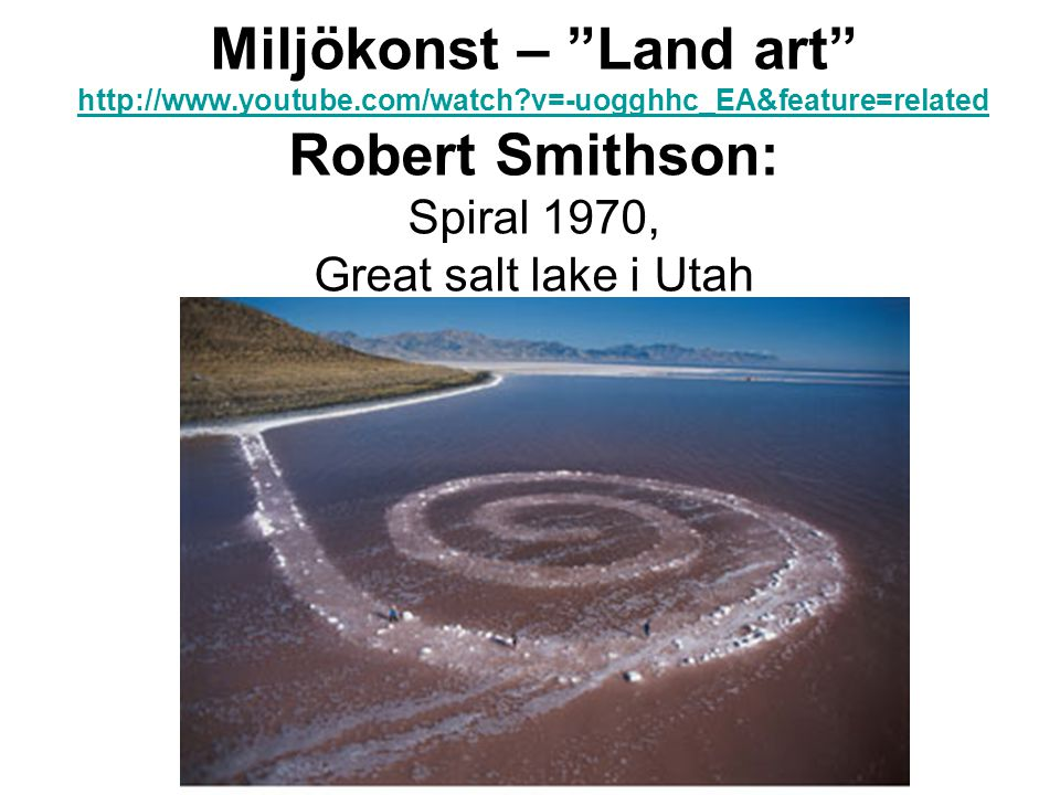 Miljökonst – Land art   youtube. com/watch