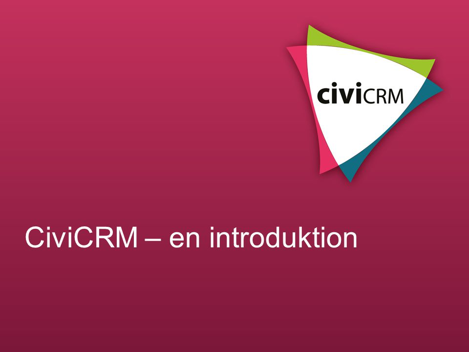 CiviCRM – en introduktion