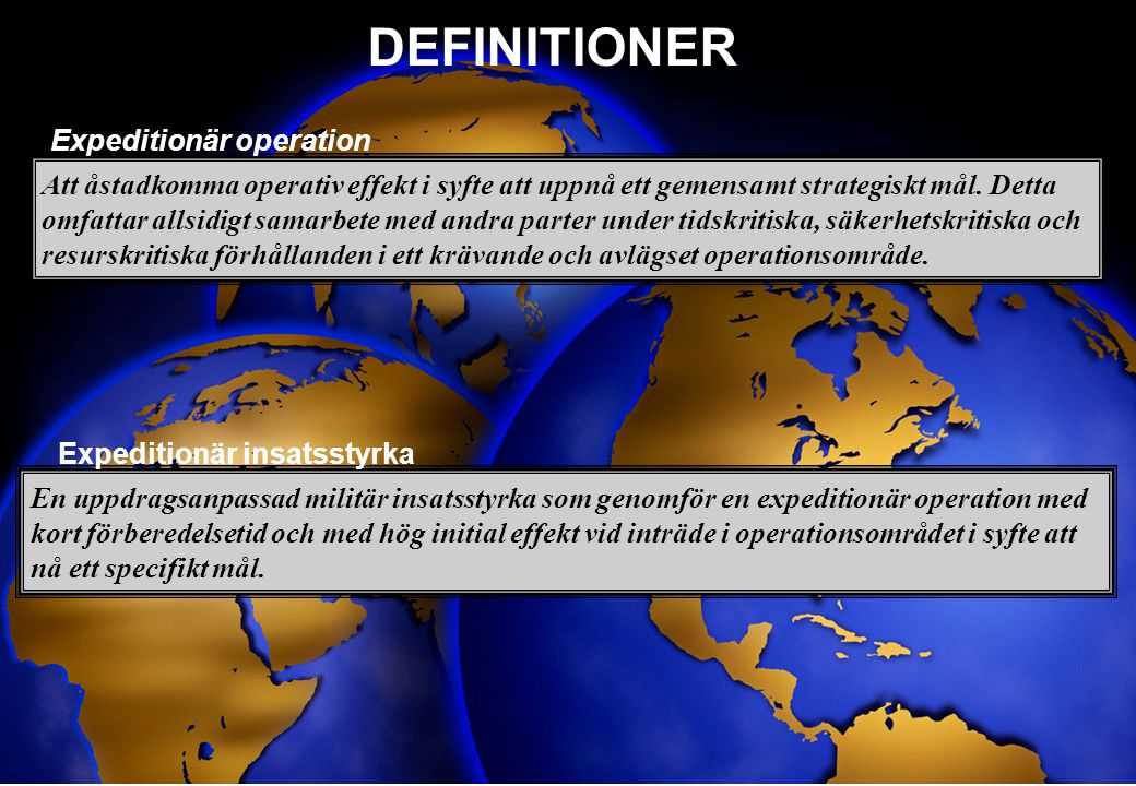 DEFINITIONER Expeditionär operation