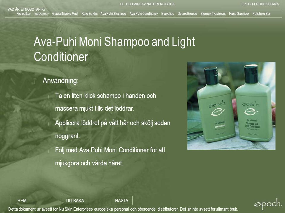 Ava-Puhi Moni Shampoo and Light Conditioner