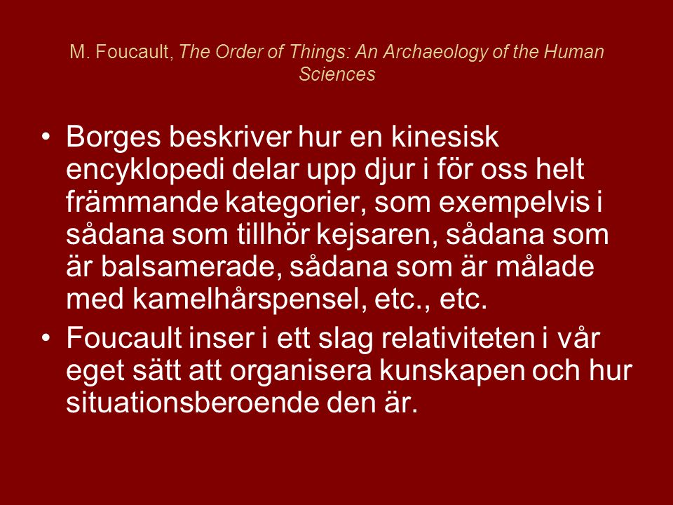 M. Foucault, The Order of Things: An Archaeology of the Human Sciences