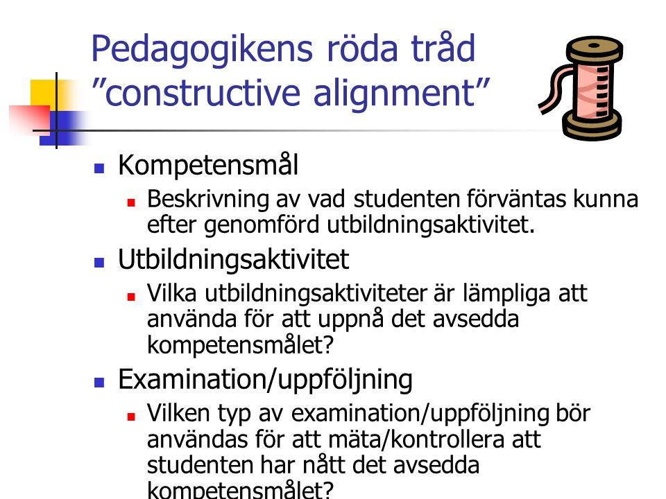 Pedagogikens röda tråd constructive alignment