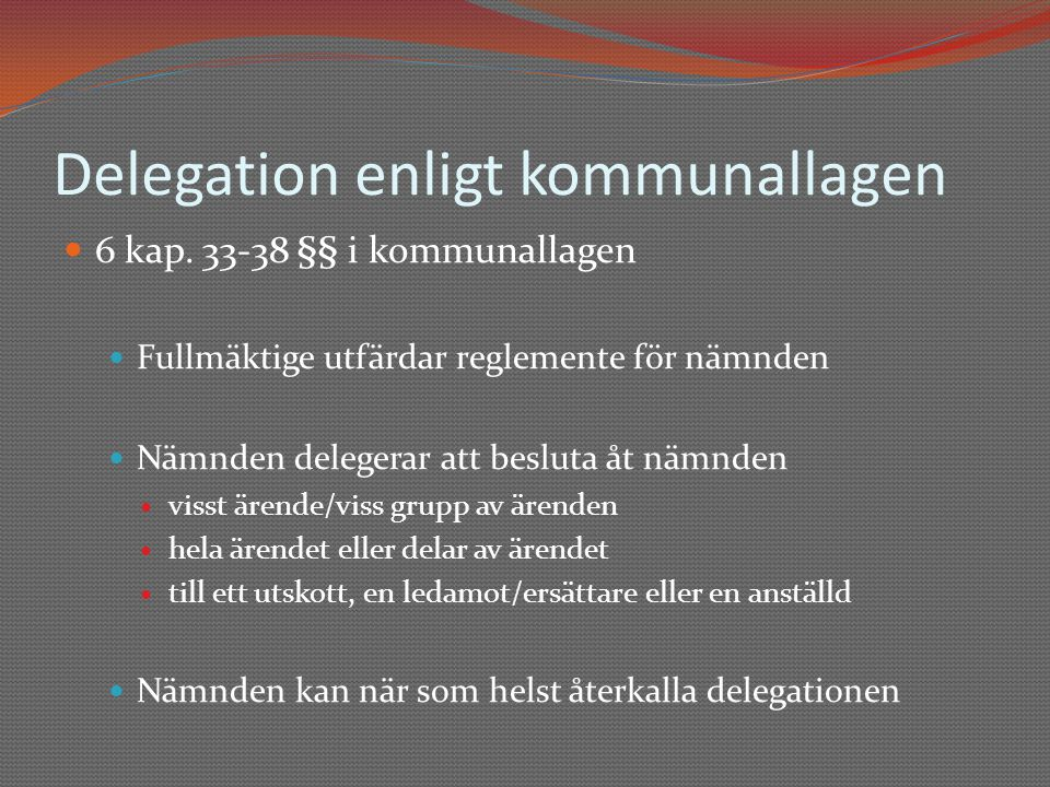 Delegation enligt kommunallagen