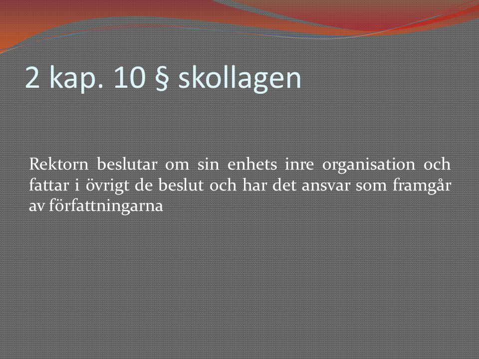 2 kap. 10 § skollagen
