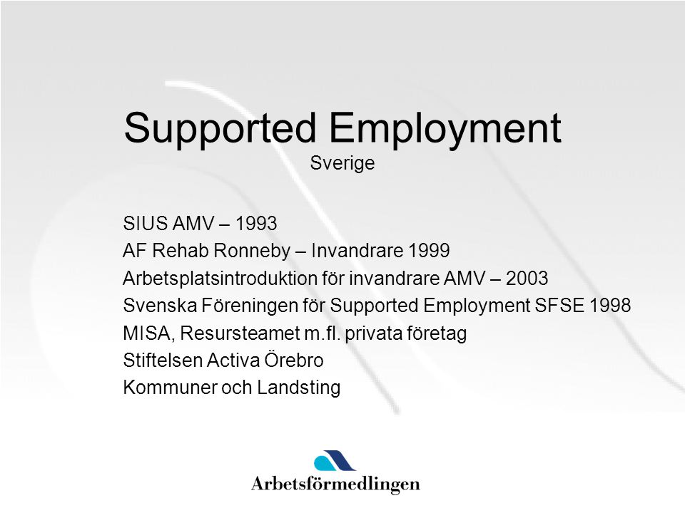 Supported Employment Sverige