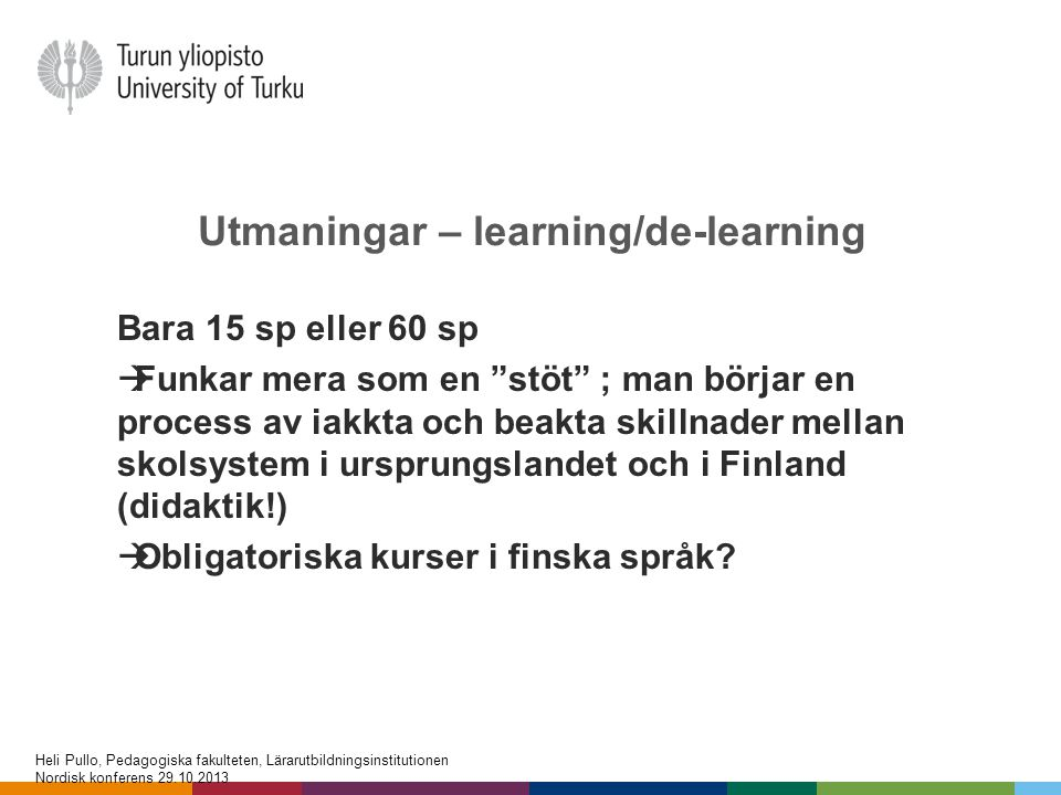 Utmaningar – learning/de-learning