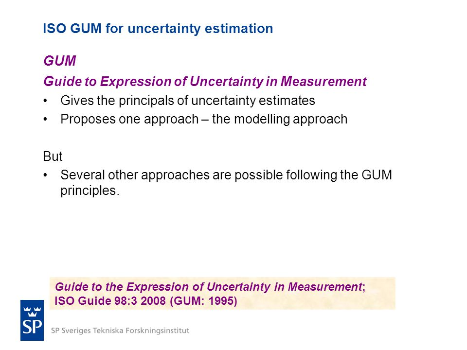 ISO GUM for uncertainty estimation