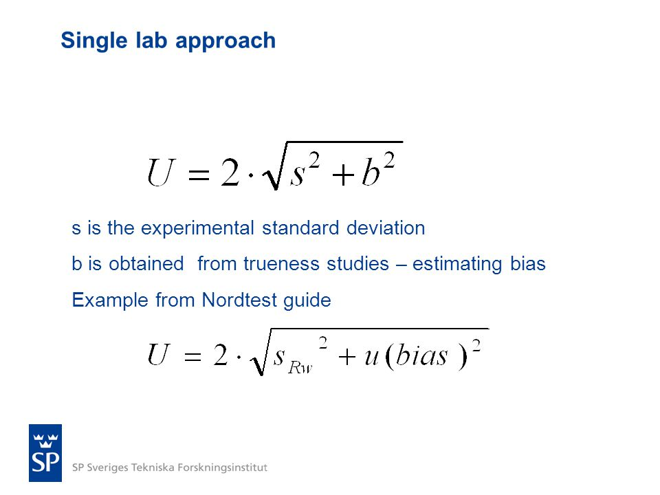 Single lab approach s is the experimental standard deviation