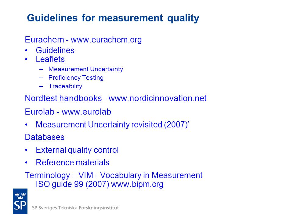 Guidelines for measurement quality