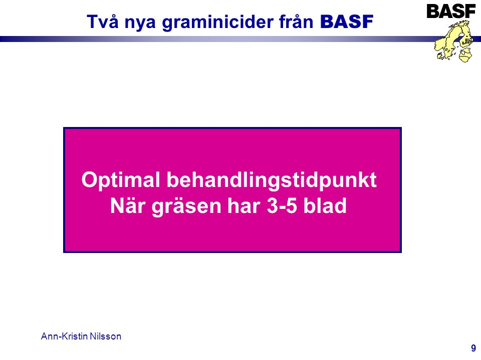 Två nya graminicider från BASF Optimal behandlingstidpunkt