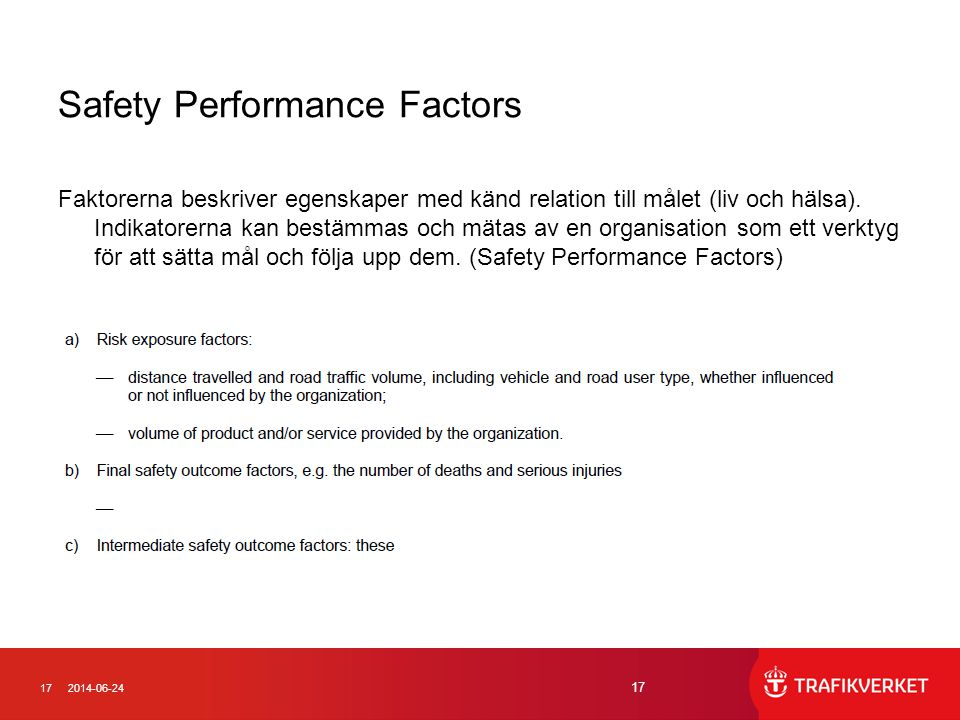 Safety Performance Factors