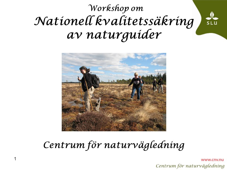 Workshop om Nationell kvalitetssäkring av naturguider