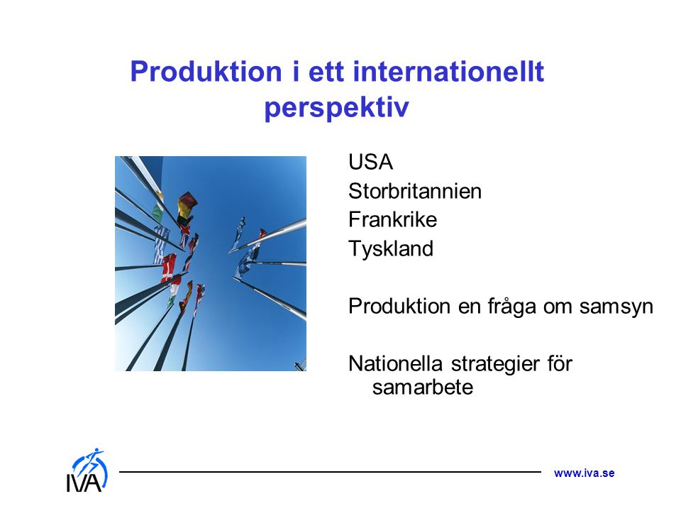 Produktion i ett internationellt perspektiv