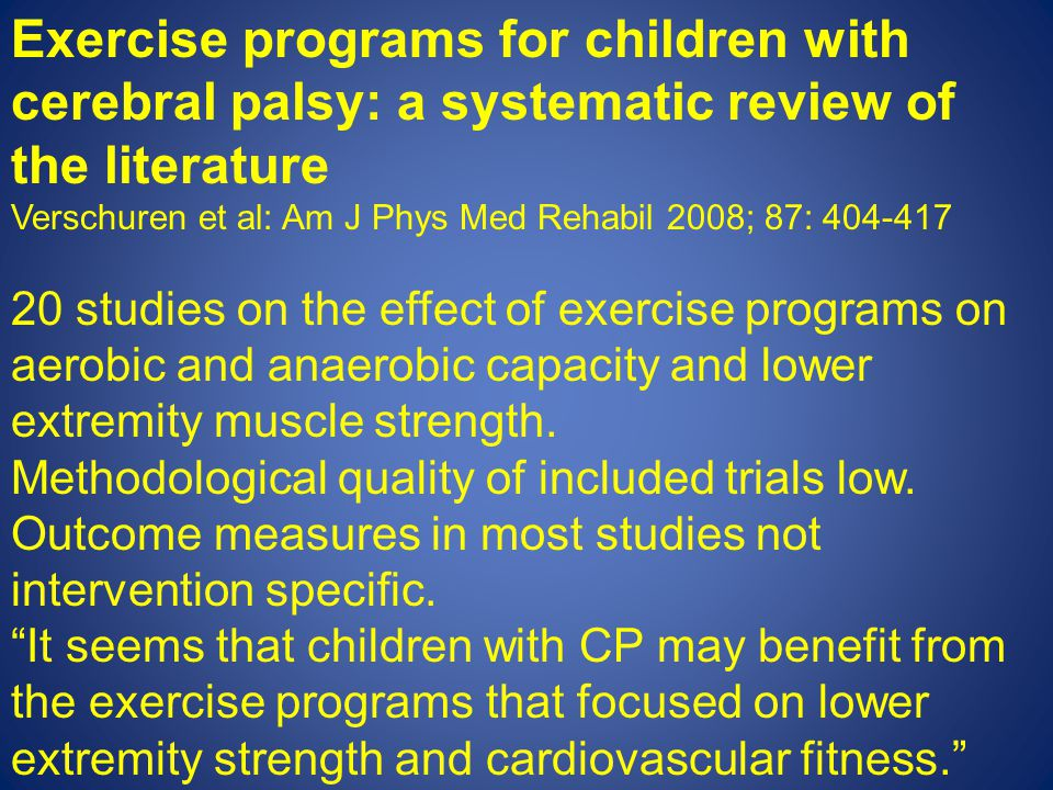 Exercise programs for children with cerebral palsy: a systematic review of the literature