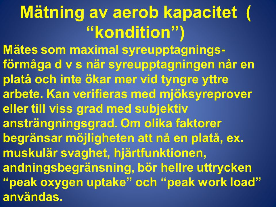 Mätning av aerob kapacitet ( kondition )