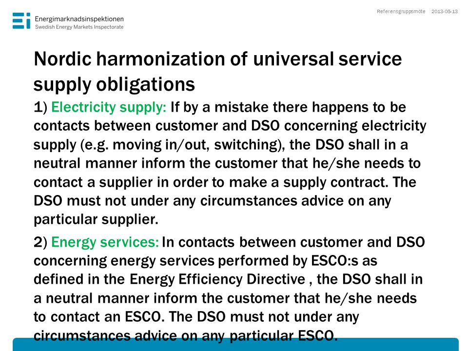 Nordic harmonization of universal service supply obligations