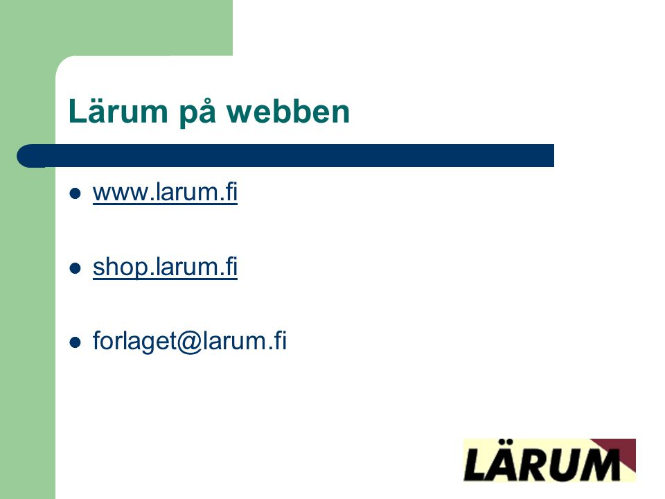Lärum på webben   shop.larum.fi
