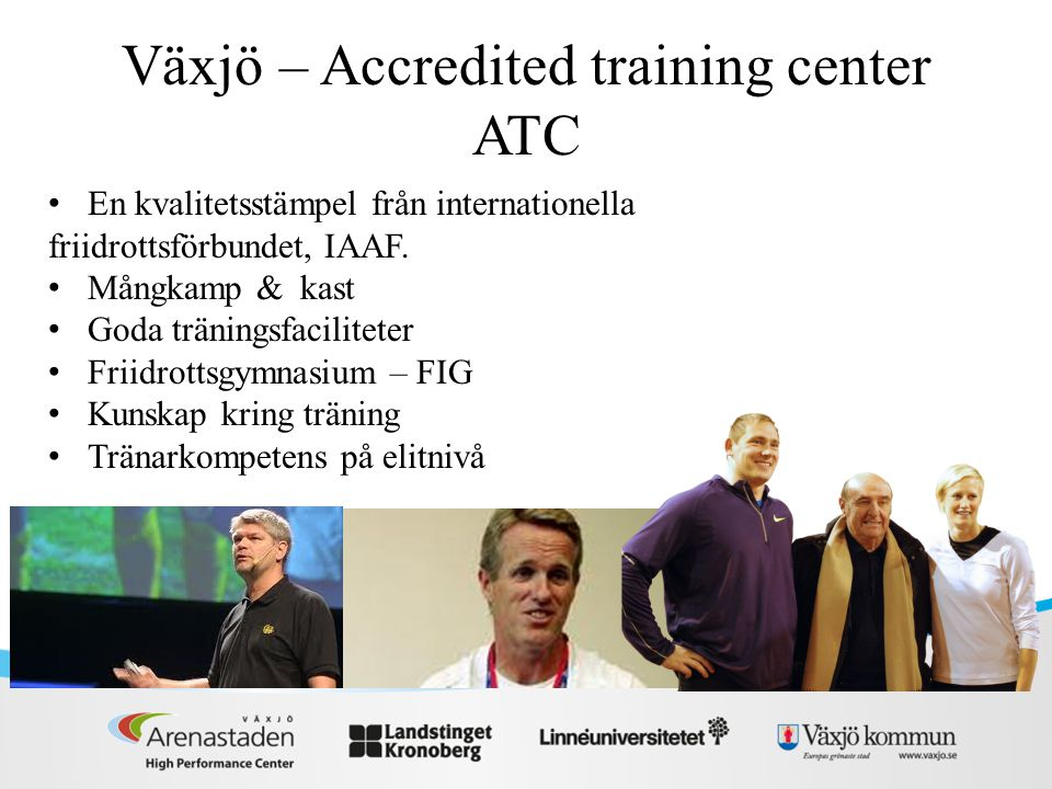 Växjö – Accredited training center ATC