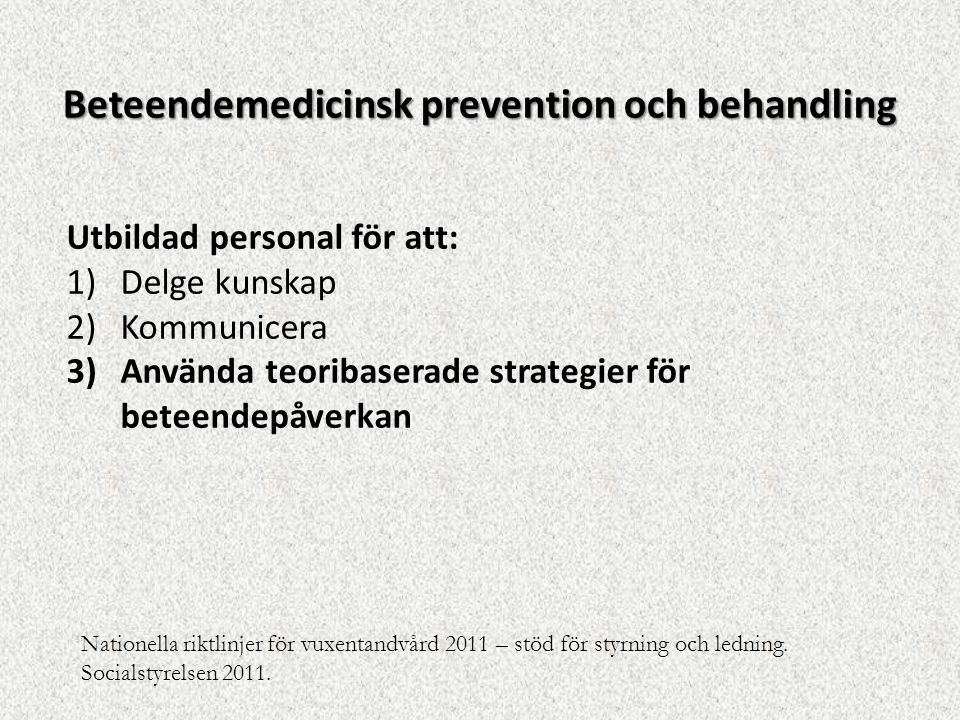 Beteendemedicinsk prevention och behandling