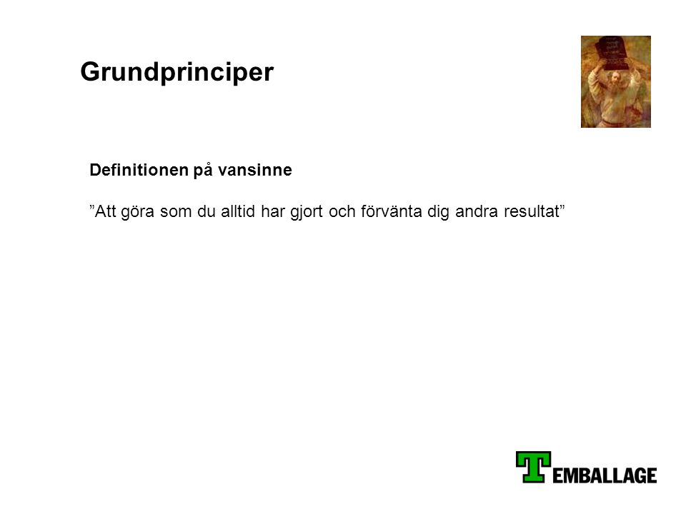 Grundprinciper Definitionen på vansinne
