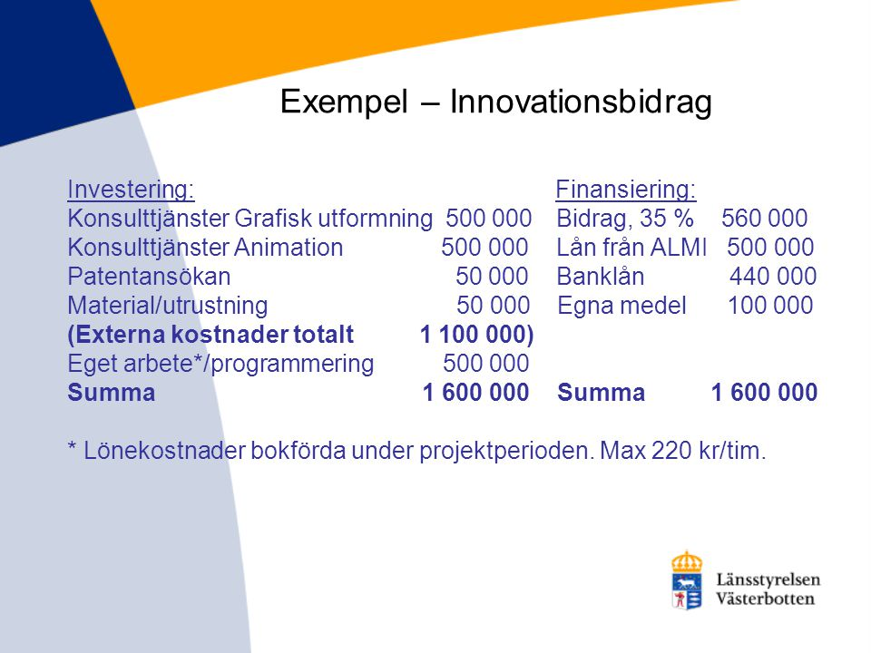 Exempel – Innovationsbidrag