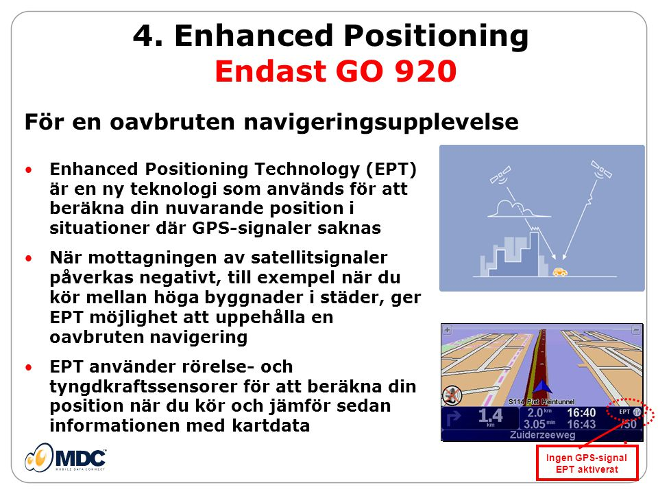 4. Enhanced Positioning Endast GO 920