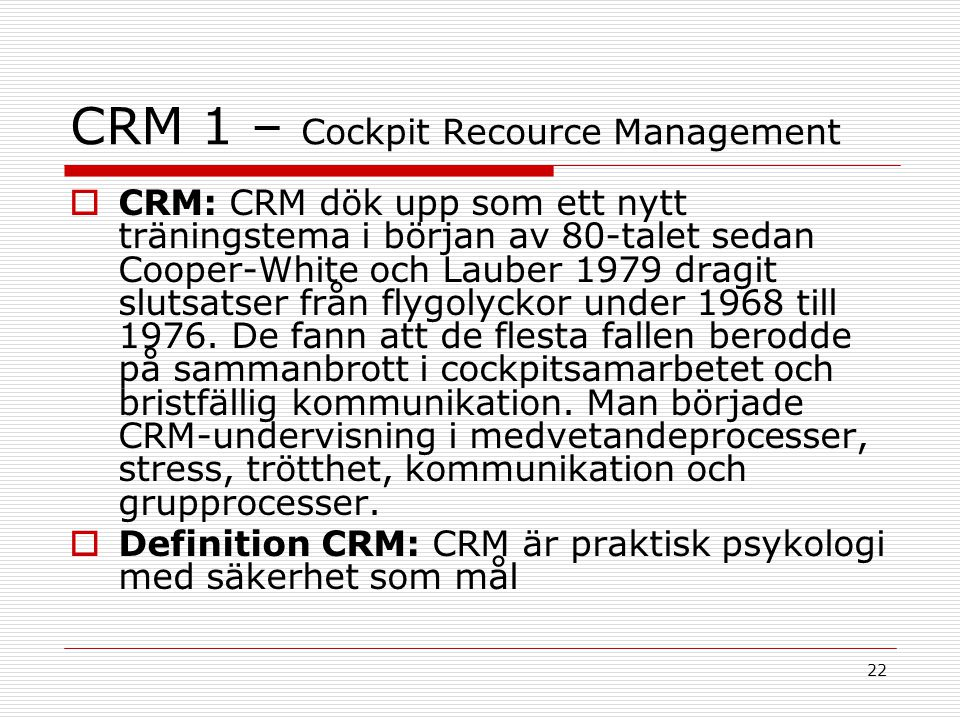 CRM 1 – Cockpit Recource Management