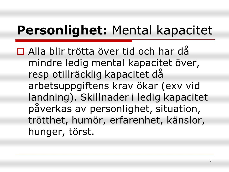 Personlighet: Mental kapacitet