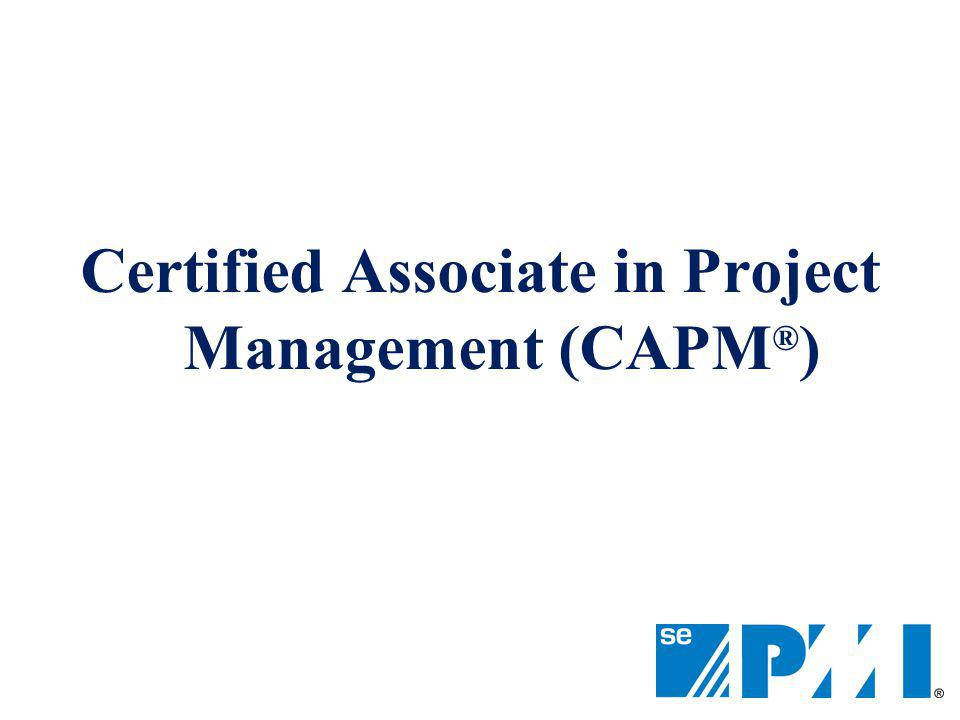 Certified Associate in Project Management (CAPM®)