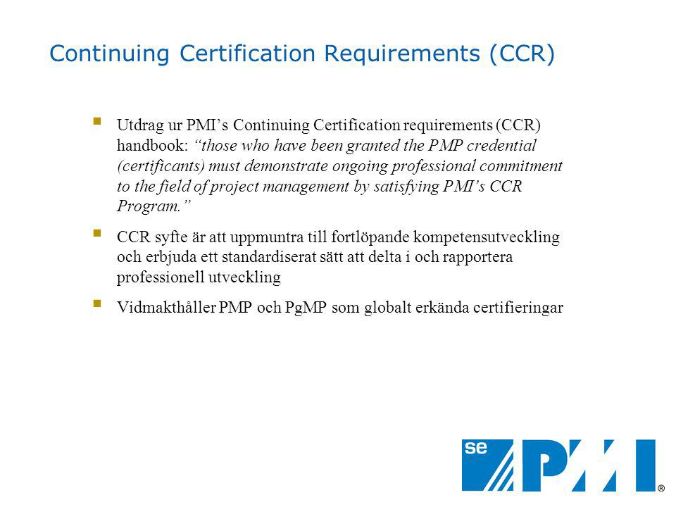Continuing Certification Requirements (CCR)
