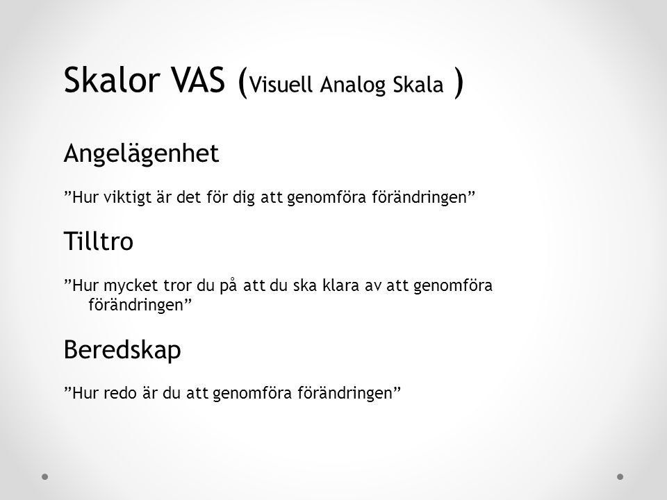Skalor VAS (Visuell Analog Skala )