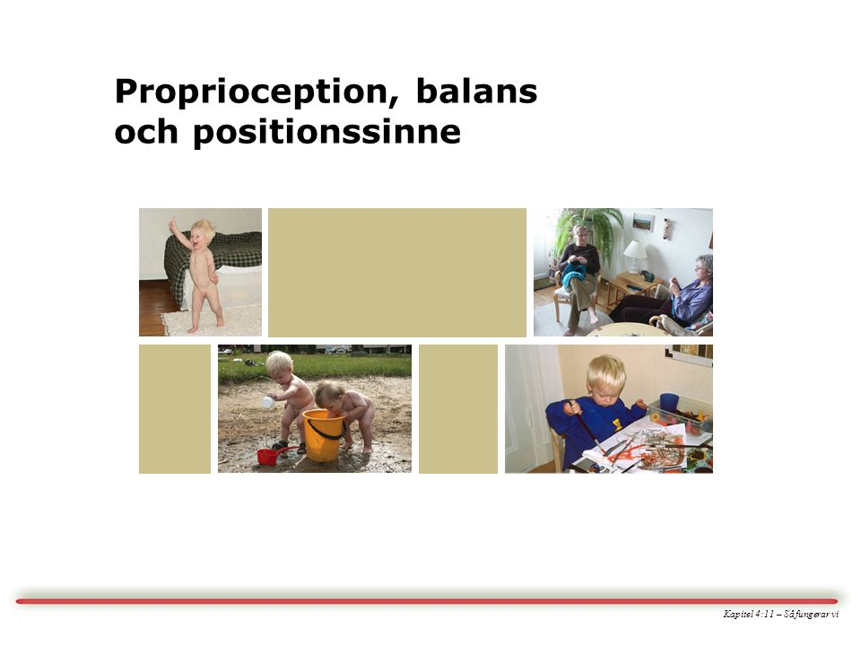Proprioception, balans och positionssinne